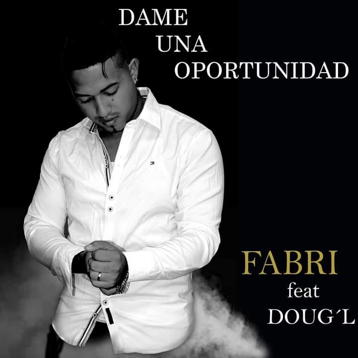FABRI PRESENTA SU TEMA MUSICAL «DAME UNA OPORTUNIDAD»