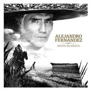 ALEJANDRO FERNÁNDEZ CELEBRA EL AMOR LANZANDO SU NUEVO ÁLBUM 'HECHO EN MÉXICO'