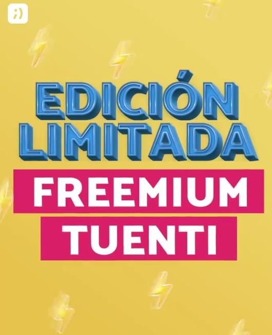 TUENTI LANZÓ EDICIÓN LIMITADA FREEMIUM
