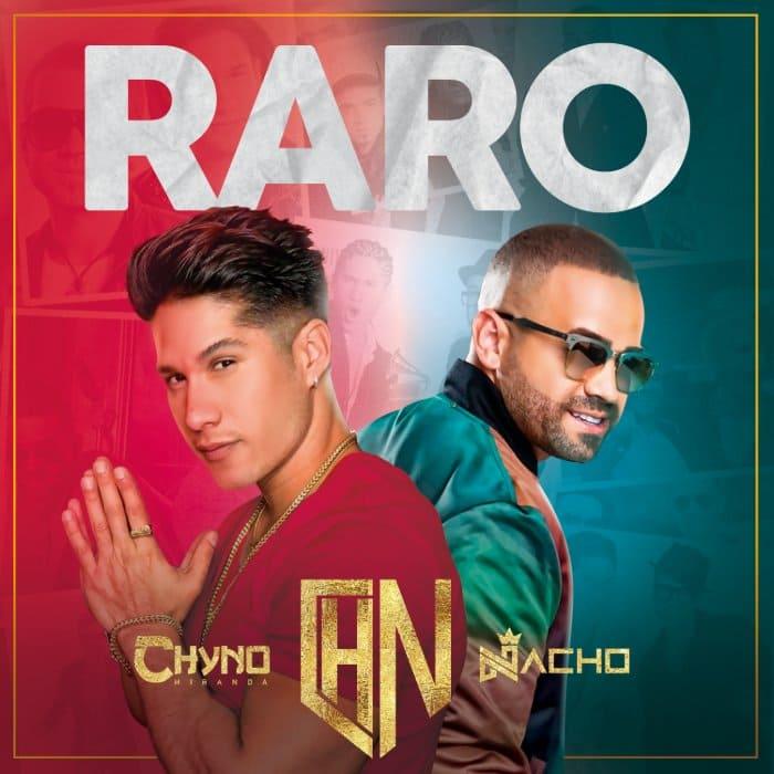 """CHINO Y NACHO ESTÁN DE REGRESO CON """"RARO"""""""