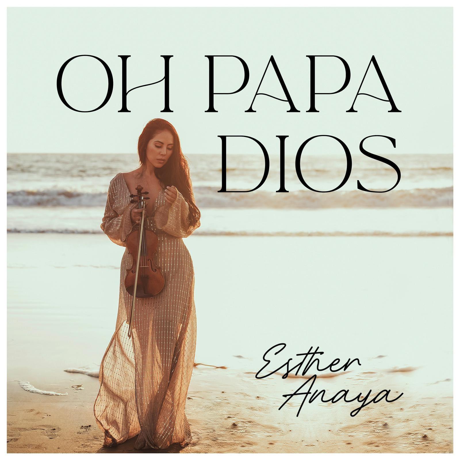 """La artista colombiana Esther Anaya presenta su tema """"Oh Papa Dios"""""""