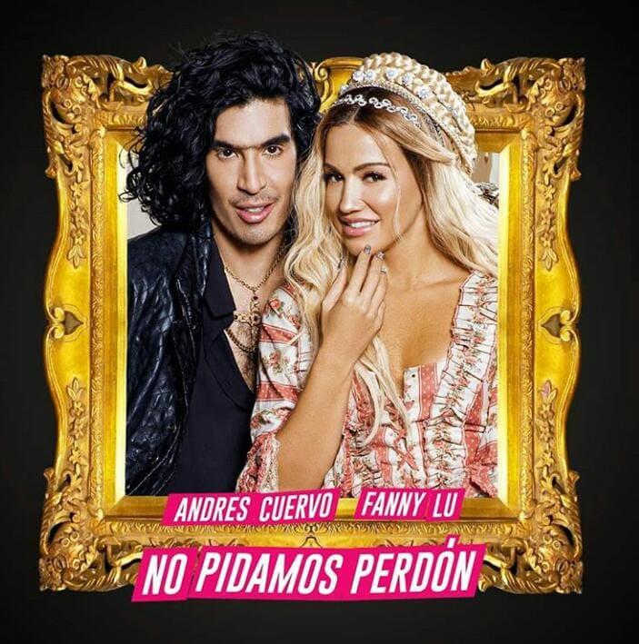 """Andrés Cuervo y Fanny Lu nos presentan El Himno Romántico """"No Pidamos Perdón"""""""