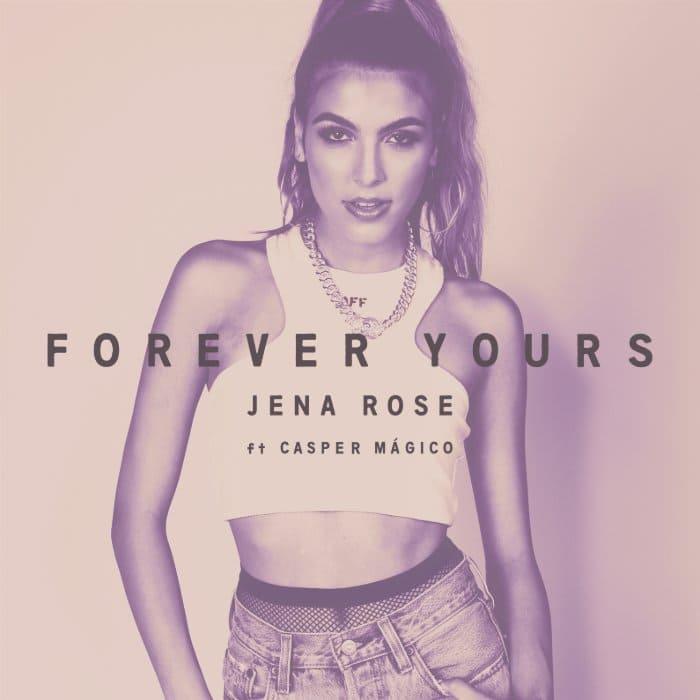 """Jena Rose estrena sencillo junto a Casper Magico """"Forever Yours"""" y anuncia EP """"Baby, Maybe"""" cual lanzará este verano"""