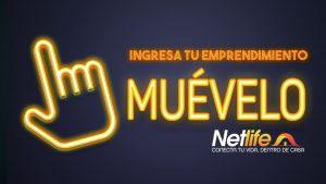 """Netlife apoya a emprendedores a crecer digitalmente con su campaña """"Muévelo"""""""