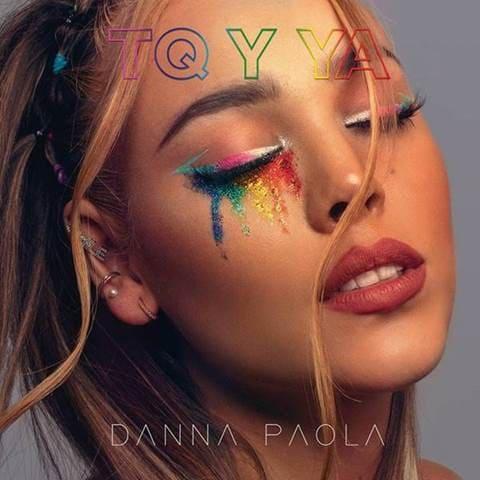 """La estrella mexicana Danna Paola celebra el amor con """"TQ Y YA"""""""
