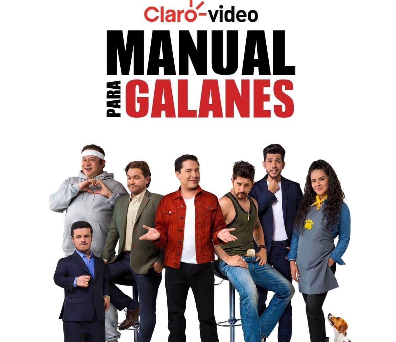"""Claro video presenta su nueva serie """"Manual para Galanes"""""""