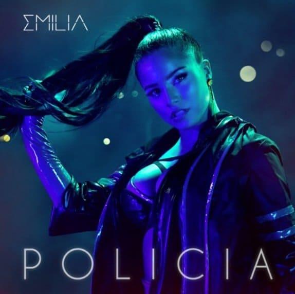 LA SENSACIÓN FEMENINA EMILIA NOS PRESENTA SU NUEVO SENCILLO «POLICÍA»