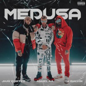 """JHAY CORTEZ, J BALVIN Y ANUEL AA UNIDOS EN MEGA-COLABORACION """"MEDUSA"""""""