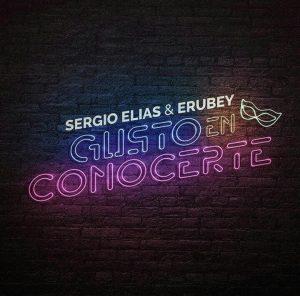SERGIO ELIAS Y ERUBEY PRESENTAN «GUSTO EN CONOCERTE», PARA TODOS LOS ENAMORADOS