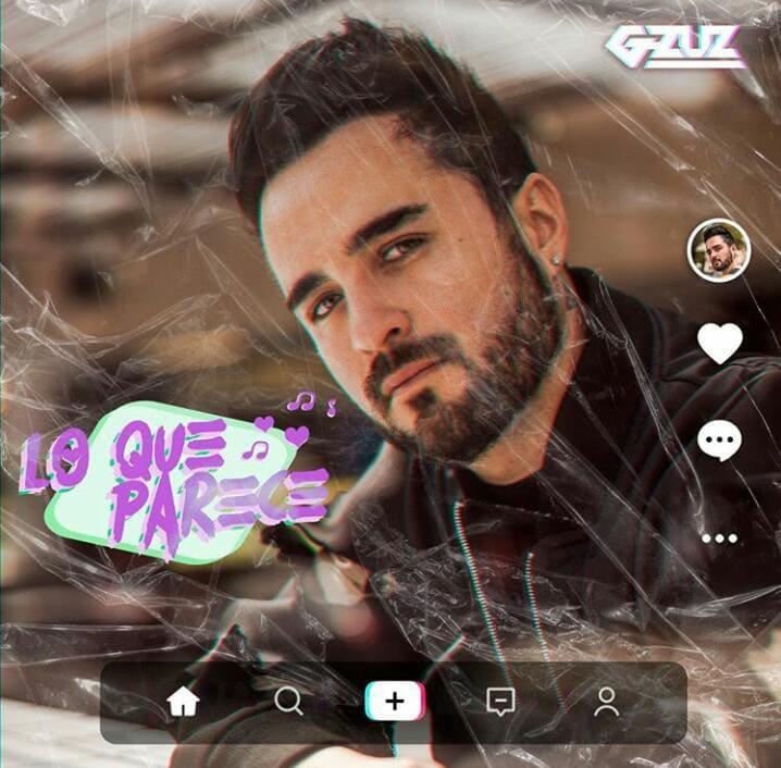 'LO QUE PARECE', EL NUEVO SENCILLO DEL ARTISTA G ZUZ