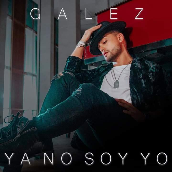 """El cantante venezolano Galez estrena su nuevo promocional """"Ya no soy yo"""""""