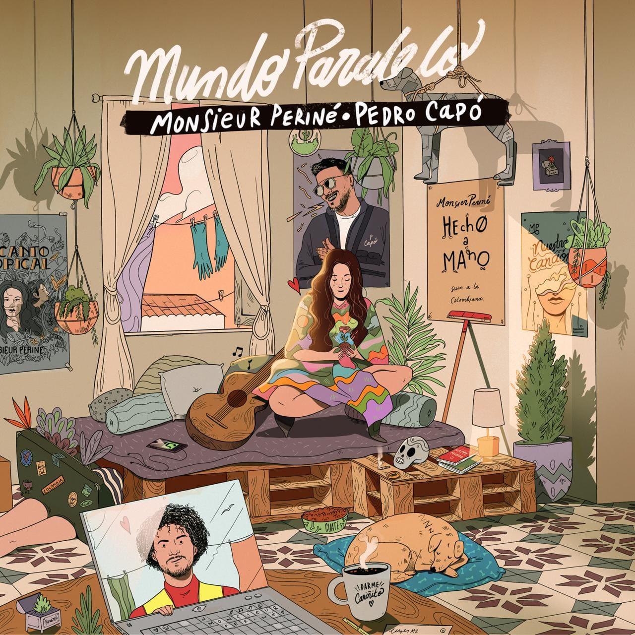 """Monsieur Periné lanza su nuevo sencillo musical """"MUNDO PARALELO"""""""