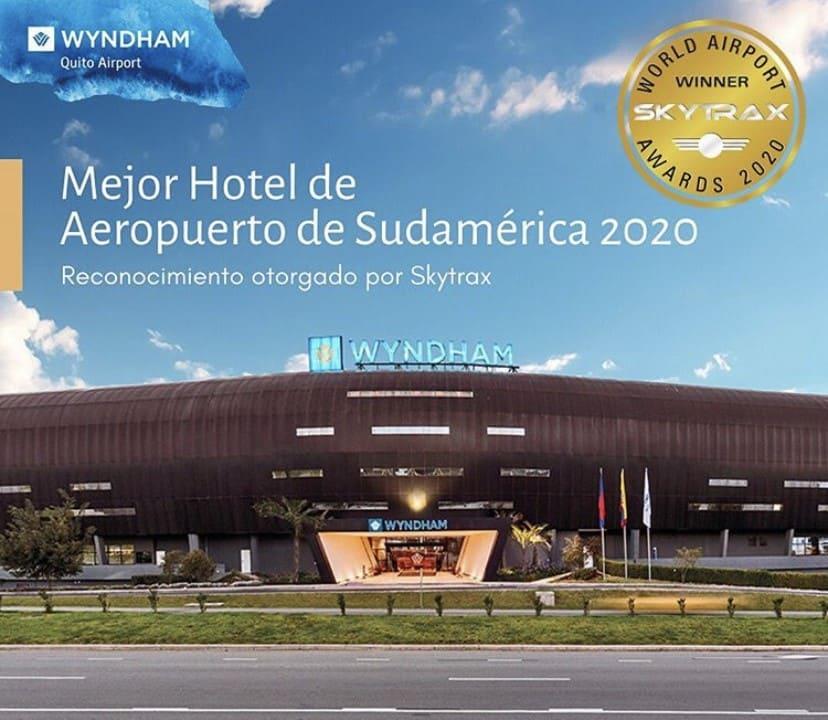"""Wyndham Quito Airport recibe reconocimiento como """"Mejor Hotel de Aeropuerto de Sudamérica 2020"""""""