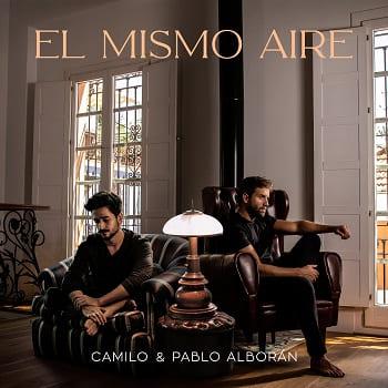 """Camilo estrena nueva versión de su tema """"El Mismo Aire"""" junto a Pablo Alborán"""