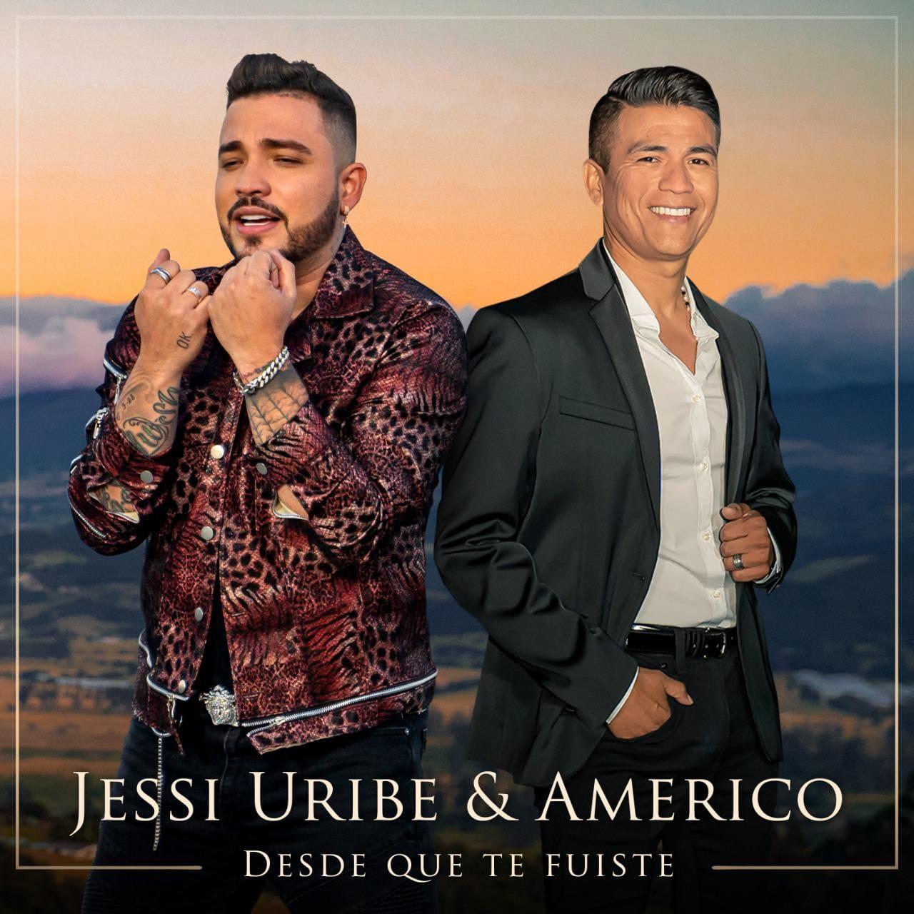 """""""Desde Que Te Fuiste"""", la bomba musical que une a Américo y Jessi Uribe"""