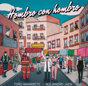 """""""Hombro con Hombro"""" de Toño Navarrete y Alejandro Jaen, es un himno a la motivación general"""