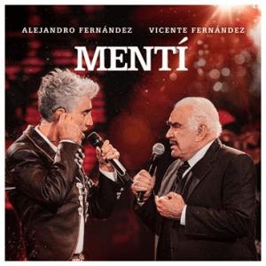 """Alejandro Fernández estrena el vídeo de """"Mentí"""" un dueto histórico celebrando el día del padre junto a Vicente Fernández"""