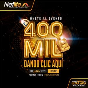 Netlife invita a todos a celebrar que son 400 mil clientes a nivel nacional