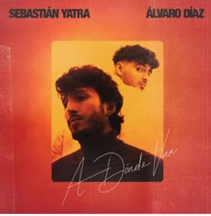 """Sebastián Yatra estrena su nuevo sencillo """"A Dónde Van"""" con Álvaro Díaz"""