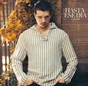"""El venezolano Lasso presenta """"Hasta ese día"""", un tema para encontrar el amor de tu vida"""