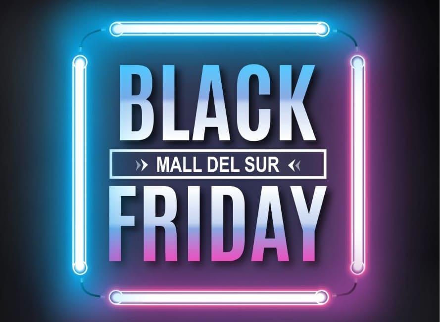 Desde el 27 al 29 de noviembre vive el Black Friday en Mall del Sur