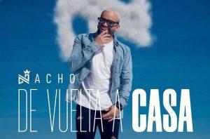 """Nacho lanza su nuevo EP: """"De Vuelta A Casa"""" y recibirá un especial Honor Humanitario"""