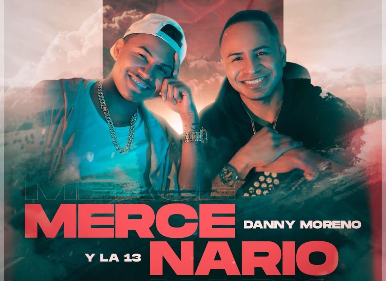 """El cantante Danny Moreno & La 13 presenta su nuevo sencillo """"Mercenarios"""""""