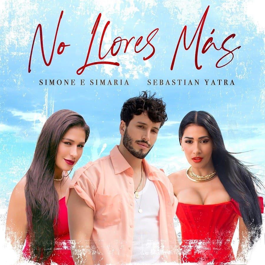 """Simone & Simaria lanzan el sencillo """"No Llores Más"""" junto a Sebastián Yatra"""