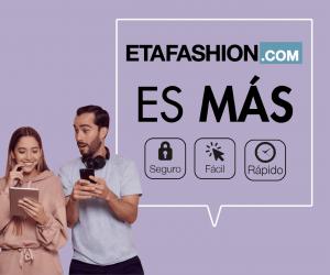 ETAFASHION.COM se renueva y ofrece una experiencia de compra más segura, fácil y rápida