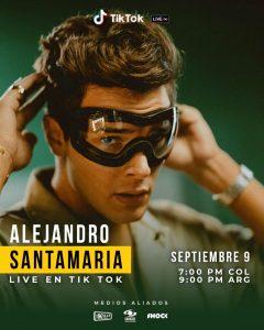 Este 9 de septiembre disfruta de un concierto exclusivo de Alejandro Santamaría junto a TikTok
