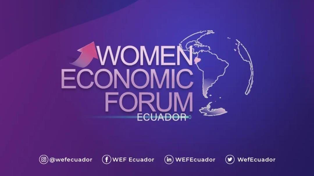Ecuador realiza el Women Economic Forum 2021